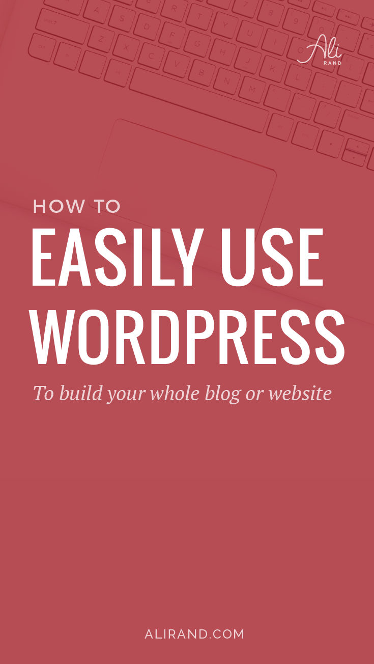 If you've been struggling with all the ins and outs of WordPress, this post will help you master them to make blogging much easier >> https://alirand.com/beginners-wordpress-website-blog/