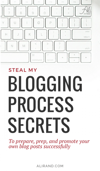 Are you worried you're missing steps in your blogging process? Or you know your posts are good, but not great? If you're looking for a COMPLETE, step-by-step guide to creating, publishing, and promoting blog posts, check out my latest post! I walk you through my whole blogging process, where you can steal my secrets for your own blog. And you can download a free checklist to make sure your future blogs are complete! Read it all at https://alirand.com/blogging-process/