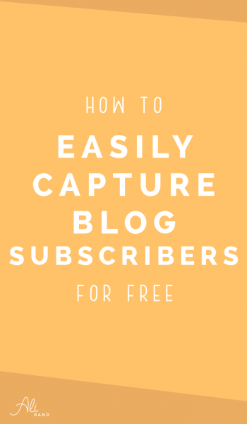 How To Easily Capture Email Subscribers For Free