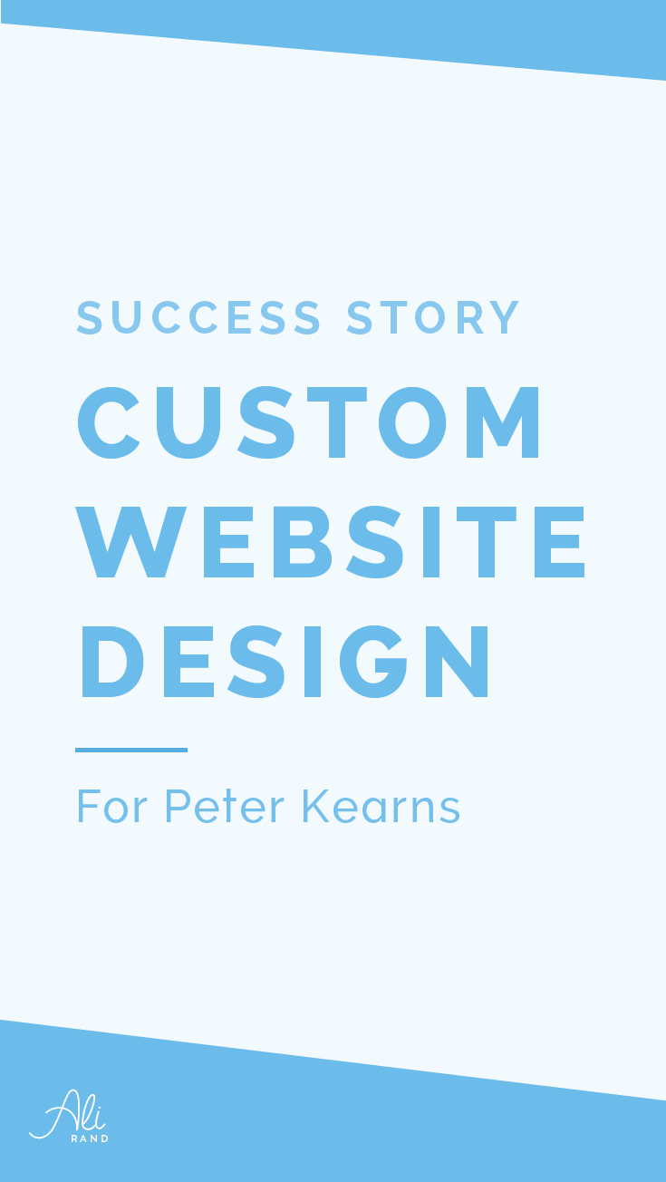 "Want to go behind-the-scenes of a finished, gorgeous website design makeover? In my latest post, I go through step-by-step this WordPress website. You can steal my design secrets for your own website! And you don't want to miss the fantastic ""After"" photos! Check it out! https://alirand.com/website-success-peter-kearns/"