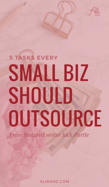 Find out which 5 tasks every small business should outsource to save you time and money! I love #4 especially. Read all of them at https://alirand.com/small-business-outsourcing/