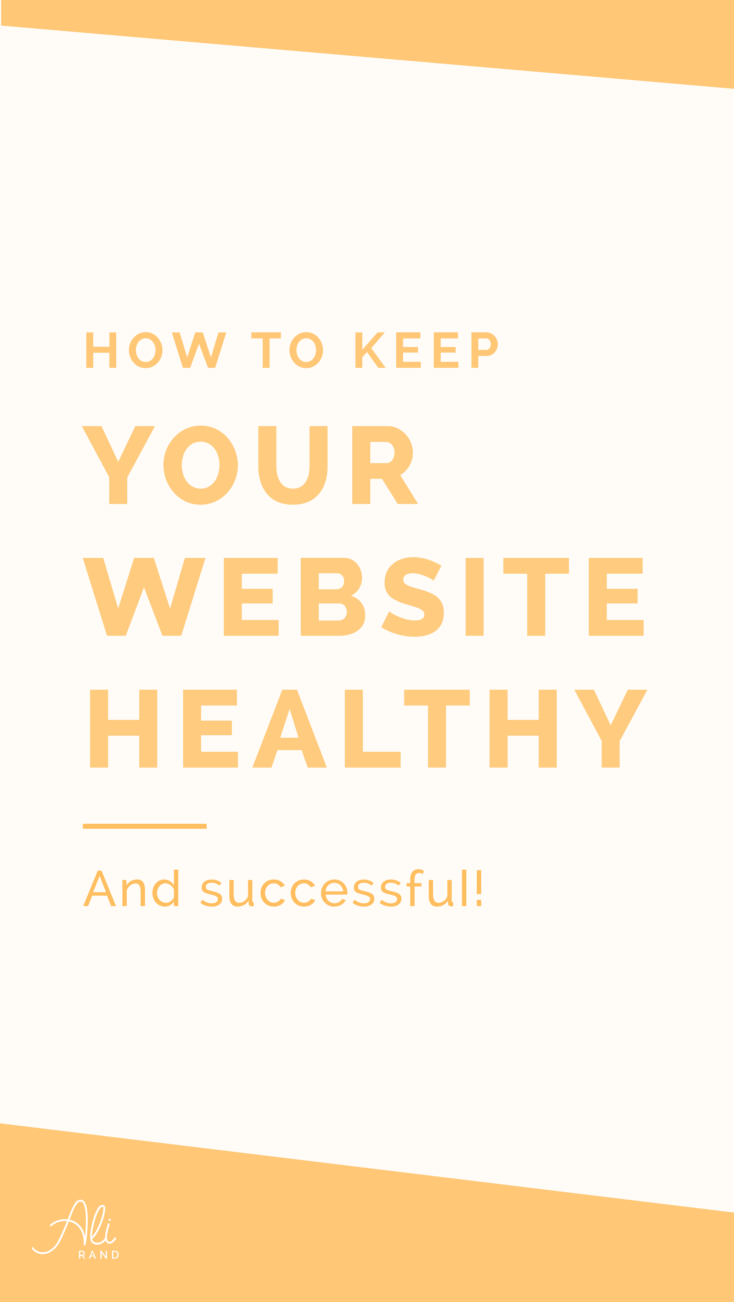 How To Keep Your Website Healthy And Successful