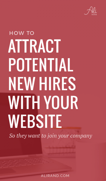 Is your business growing and you want to attract talented team members? Find out what you need to do to make sure your website is setup to find and land the right people you need! https://alirand.com/attract-new-hires-with-website/ #websitedesign #business #smallbiz