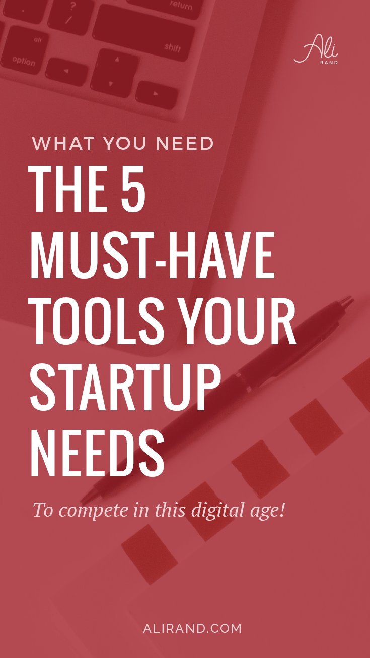 Find out which 5 essential tools your startup needs to have to compete in this digital age and succeed in booking clients! Number 4 is critical! >> https://alirand.com/5-startup-tools/ #smallbiz #startup #entrepreneur #girlboss