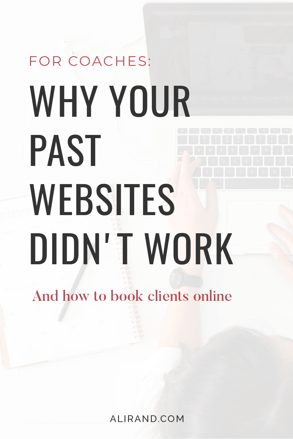 why your past websites didn't work by ali rand