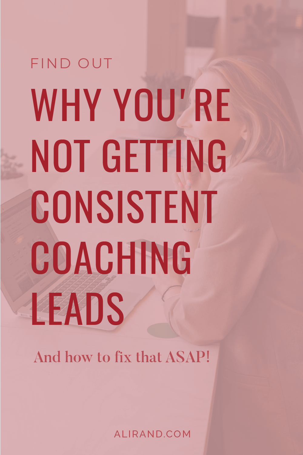 why you're not getting coaching leads by ali rand